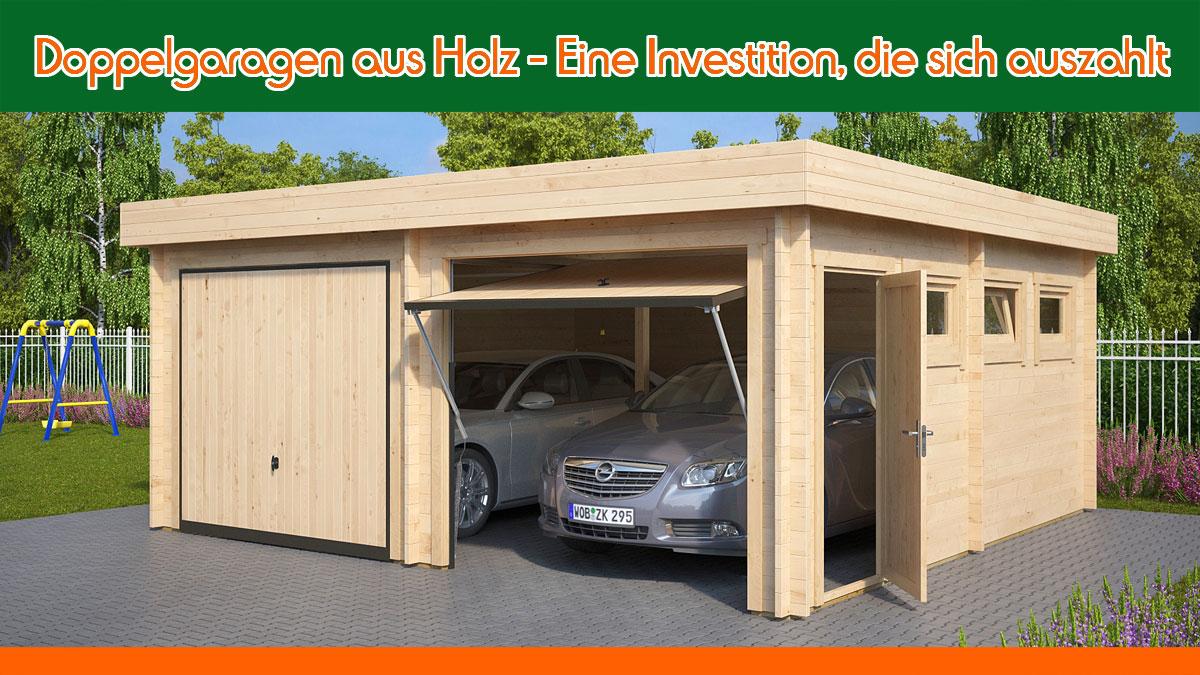 Doppelgaragen aus Holz – Eine Investition, die sich auszahlt